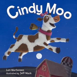 Cindy Moo by Lori Mortensen