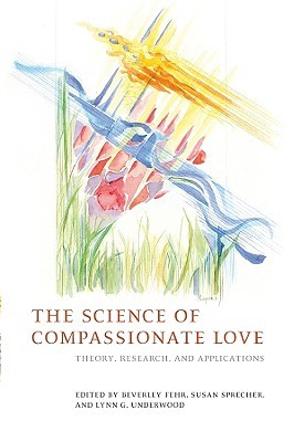 The Science of Compassionate Love: Theory, Research, and Applications