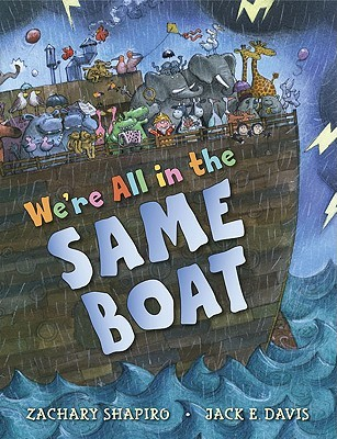 We're All in the Same Boat by Zachary Shapiro