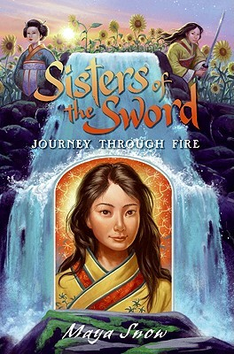 Journey Through Fire (Sisters of the Sword, Book 3)