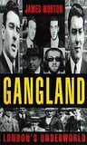 Gangland: London's Underworld V. 1