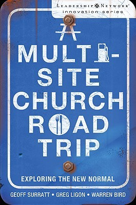 A Multi-Site Church Roadtrip: Exploring the New Normal