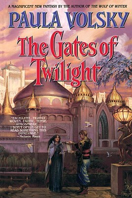 The Gates of Twilight by Paula Volsky