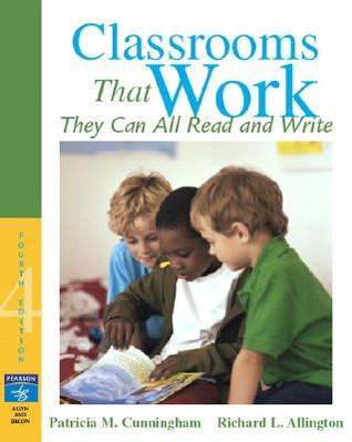 Classrooms That Work by Patricia Marr Cunningham