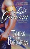 Taming The Barbarian (Men Of The Mist, #1)