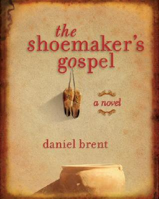 The Shoemaker's Gospel