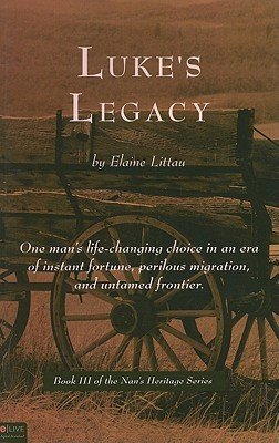 Luke's Legacy by Elaine Littau