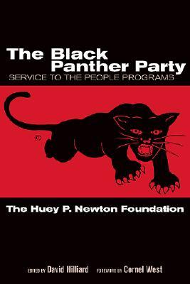 The Black Panther Party by David Hilliard