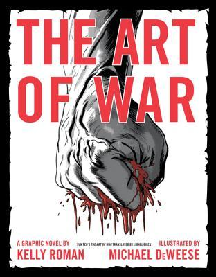The Art of War by Kelly Roman
