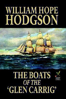 The Boats of the 'Glen Carrig' by William Hope Hodgson