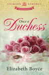 Once a Duchess by Elizabeth Boyce