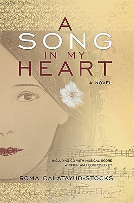 A Song in My Heart by Roma Calatayud-Stocks