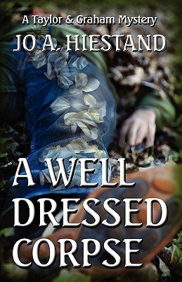 A Well Dressed Corpse (Taylor & Graham Mysteries #8)