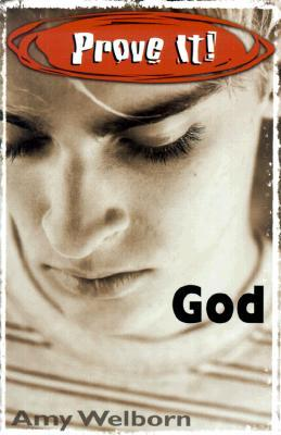 Prove It! God by Amy Welborn