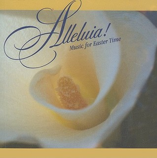 Alleluia!: Music for Easter Time Various