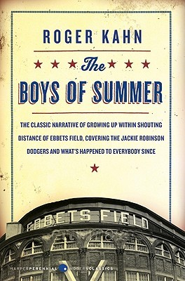 The Boys of Summer by Roger Kahn