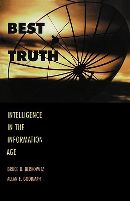 Best Truth by Bruce D. Berkowitz