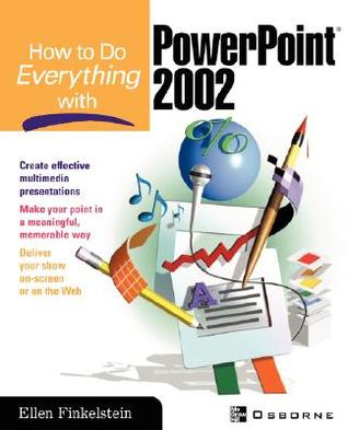 How to Do Everything with PowerPoint(R) by Ellen Finkelstein