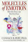 Molecules of Emotion: Why You Feel the Way You Feel. Candace B. Pert