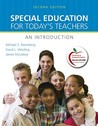 Special Education for Today's Teachers: An Introduction