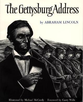 The Gettysburg Address by Abraham Lincoln