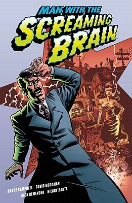 Man with the Screaming Brain by Bruce Campbell