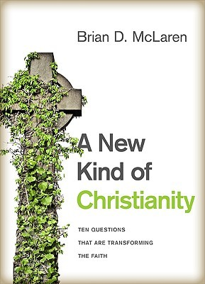A New Kind of Christianity by Brian D. McLaren