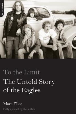 To the Limit: The Untold Story of the Eagles