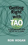 Getting Right with Tao by Ron Hogan