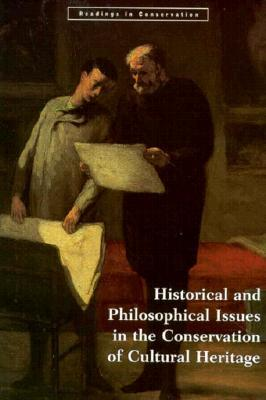Historical and Philosophical Issues in the Conservation of Cu... by Nicholas Price