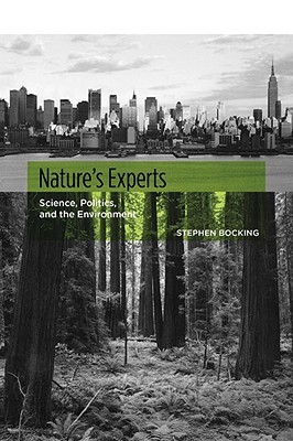 Nature's Experts by Stephen Bocking