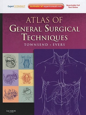 Atlas of General Surgical Techniques [With Access Code] by Courtney M. Townsend Jr.