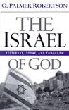 The Israel of God, Yesterday, Today, Tomorrow