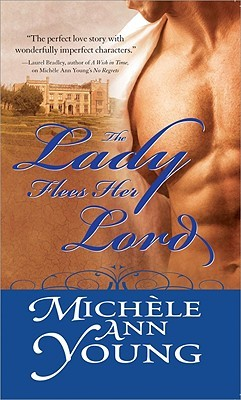 The Lady Flees Her Lord by Michele Ann Young