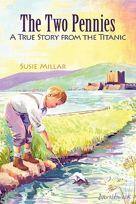 The Two Pennies: A True Story from the Titanic