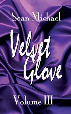 Velvet Glove by Sean Michael