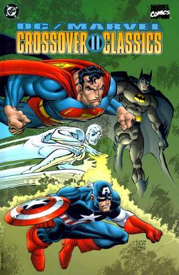 DC/Marvel: Crossover Classics II (Crossover Collections #2)