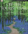Off the Tourist Trail by Sadie Smith
