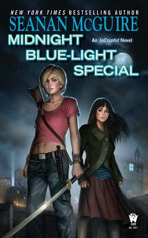 Review: Midnight Blue-Light Special by Seanan McGuire (Incryptid #2)