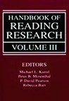 Handbook Of Reading Research SetOp: Handbook of Reading Research, Volume III