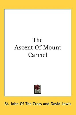 The Ascent of Mount Carmel by John of the Cross