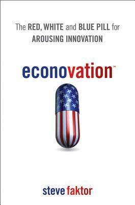 Econovation by Steve Faktor