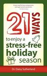 21 Ways to Enjoy a Stress-Free Holiday Season