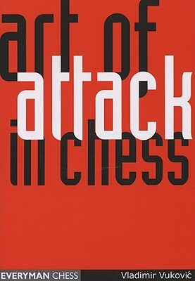The Art of Attack in Chess by Vladimir  Vukovic