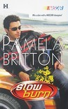 Slow Burn by Pamela Britton