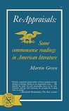 Re-Appraisals: Some Commonsense Reading in American Literature