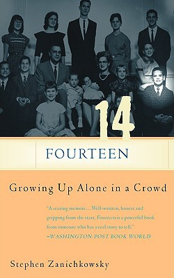 Fourteen: Growing Up Alone In A Crowd