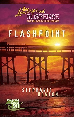 Flashpoint (Steeple Hill Love Inspired Suspense #204) (Emerald Coast 911, #4)