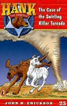 The Case of the Swirling Killer Tornado by John R. Erickson