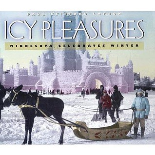 Icy Pleasures: Minnesota Celebrates Winter
